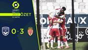 ÖZET | Bordeaux 0-3 Monaco