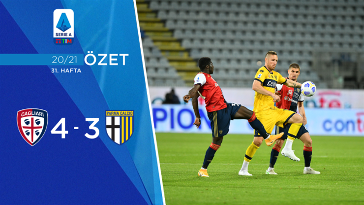 ÖZET | Cagliari 4-3 Parma