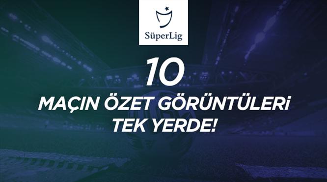 İZLE | Süper Lig'de 40. hafta maçlarının özetleri
