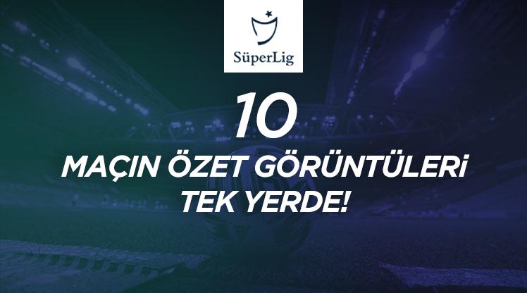 İZLE   Süper Lig'de 40. hafta maçlarının özetleri