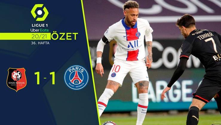 ÖZET | Rennes 1-1 Paris Saint-Germain