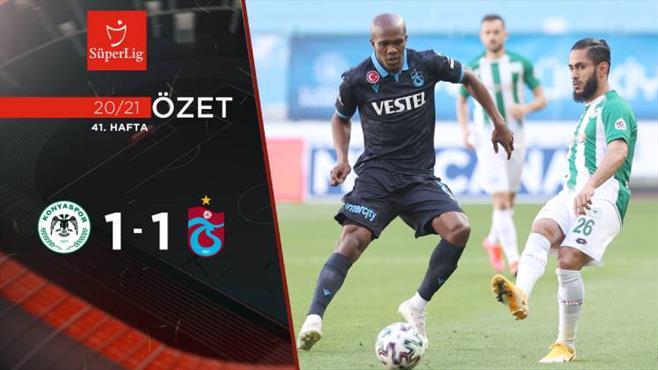 ÖZET   İH Konyaspor 1-1 Trabzonspor
