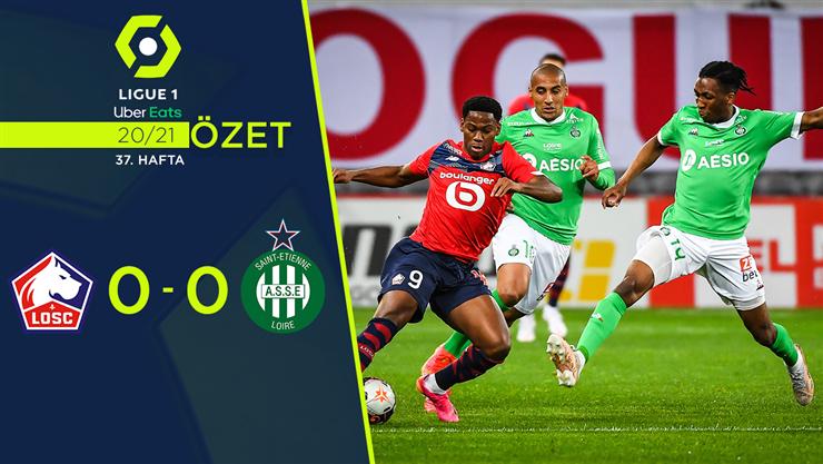 ÖZET   Lille 0-0 Saint-Etienne