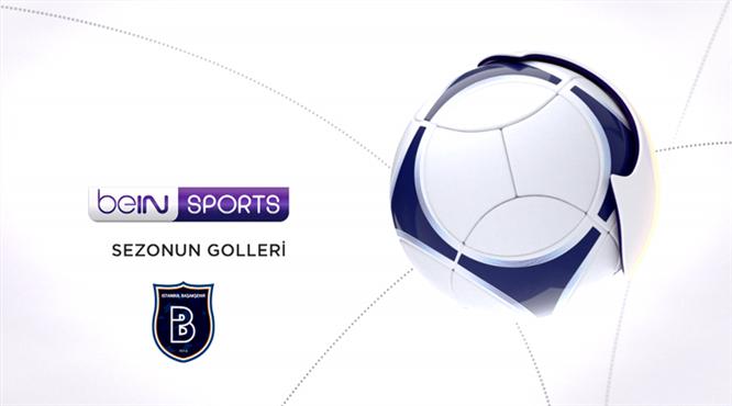 Sezonun Golleri: Medipol Başakşehir - 4